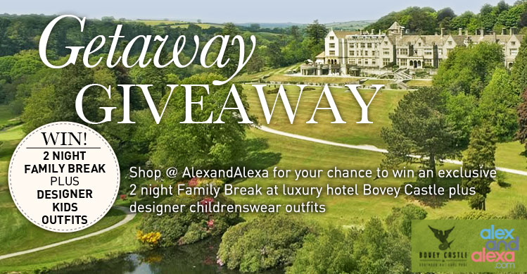Win a luxury Getaway Giveaway at Bovey Castle and designer kids clothes